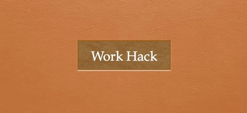 workhack